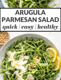 """Collage image with text reading, """"arugula Parmesan salad: quick, easy, healthy"""""""