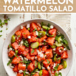 One bite and you'll be hooked on this salty-sweet Watermelon Tomatillo Salad loaded with jalapeño, an easy lime dressing, and creamy cotija or feta cheese! #watermelon #tomatillo #easysalad