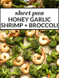 "Collage image with text reading, ""sheet pan honey garlic shrimp + broccoli"""