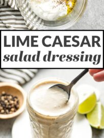 Lime Caesar Dressing is a cinch to whisk together in about 5 minutes and has an irresistible taste, with tangy Greek yogurt and a hint of fresh citrus. This is a fantastic healthier homemade salad dressing!