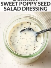 This sweet and tangy Honey Poppy Seed Dressing is the perfect accompaniment to all your salads, all year long. It's creamy yet light, thanks to a Greek yogurt base.