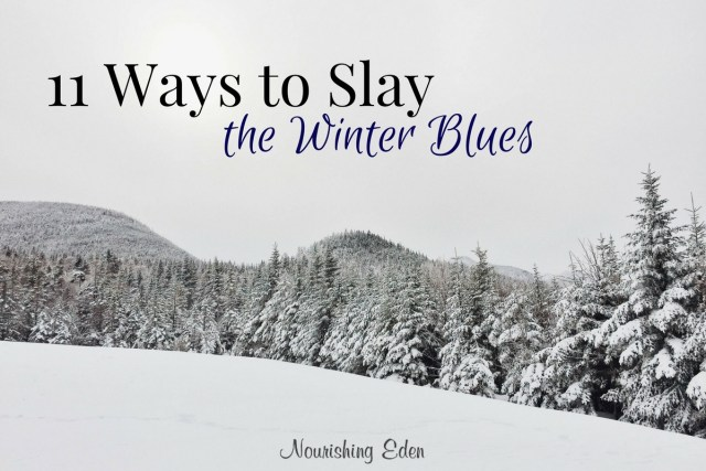 11 Ways to Slay the Winter Blues