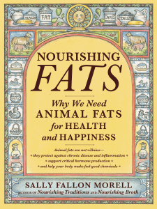 Nourishing Fats by Sally Fallon Morell