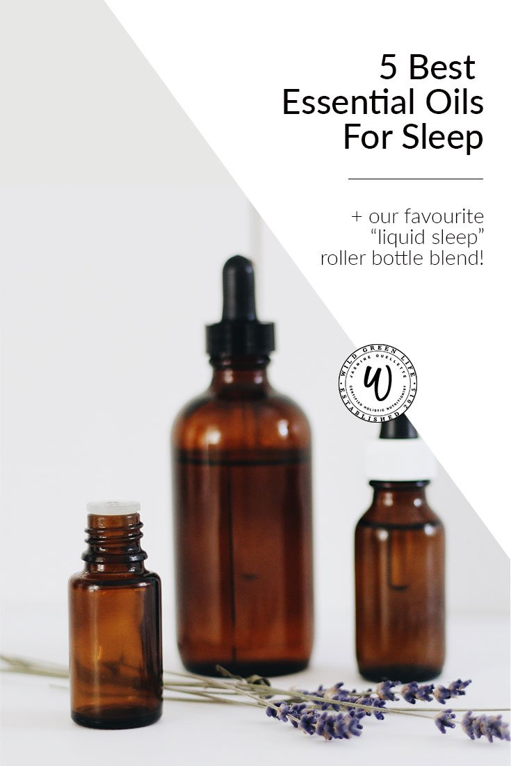 5 Best Essential oils for sleep + our favourite liquid sleep roller bottle blend. Click through to read more, or pin to save for later!