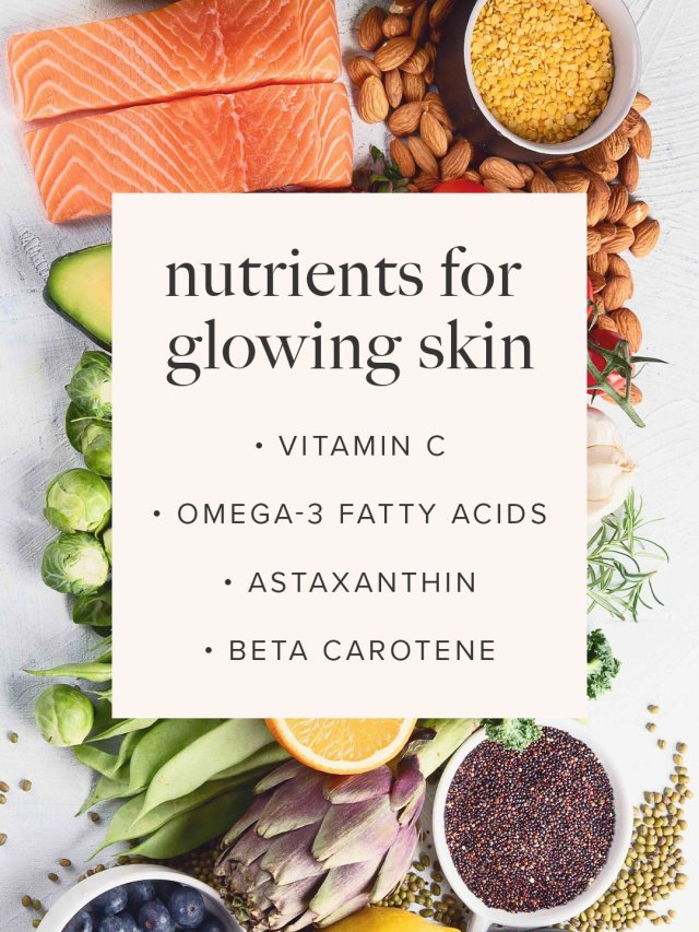 Nutrients and Foods to Eat for Glowing Skin