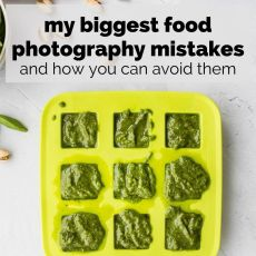 My Biggest Food Photography Mistakes.. and How You Can Avoid Them | + an ebook | www.nourishnutritionblog.com