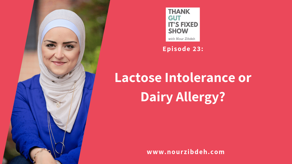 lactose intolerance or dairy allergy