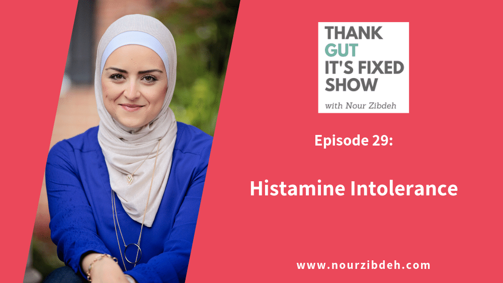 Histamine Intolerance: Linking Confusing Uncomfortable Symptoms