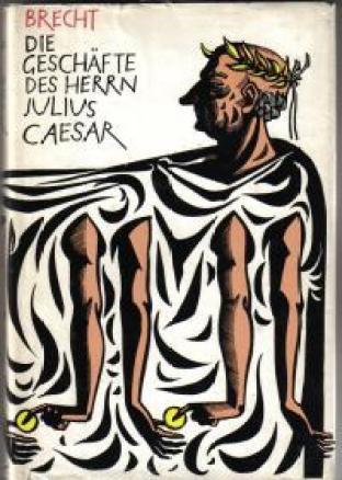 Brecht+Die-Gesch%E4fte-des-Herrn-Julius-Caesar