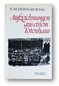 Aufzeich Totenhaus  dostojewski