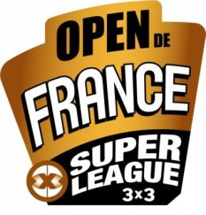 Open de France - Super League 3x3 - Ligue Nouvelle-Aquitaine de Basket-Ball