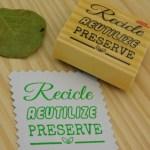 Carimbo TAG 58 – Recicle, Reutilize, Preserve