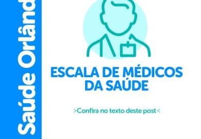 Prefeitura de Orlândia divulga escalas de atendimento médico das UBSs, CEMO e CAPS