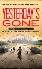 yesterday-s-gone-saison-1-episodes-1-et-2