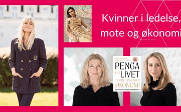 Kvinner i ledelse, mote og økonomi