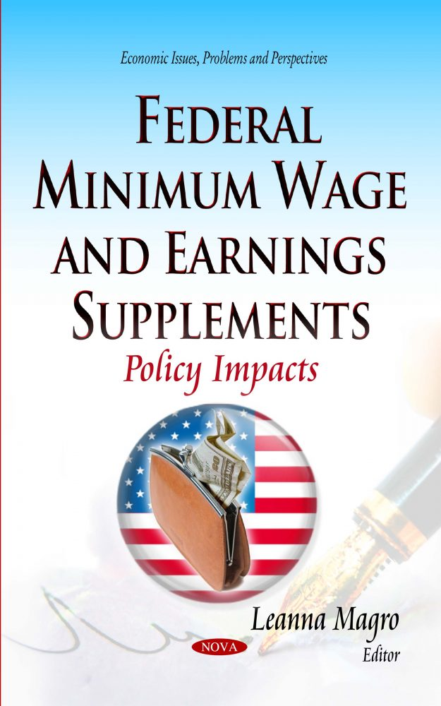 federal minimum wage and earnings supplements policy impacts