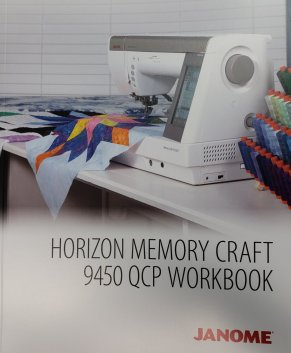 JANOME Memory Craft MC9450QCP - Workbook - IN STOCK - 171 pages
