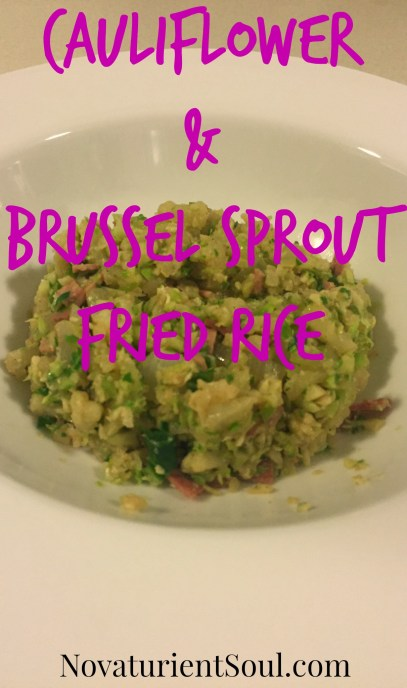 Cauliflower & Brussel Sprout Fried Rice - Healthy & 21 Day Fix Approved - NovaturientSoul.com