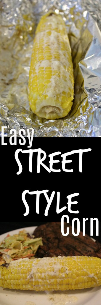 Easy, Delicious Street-Style Corn Recipe for the Grill! - NovaturientSoul.com