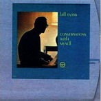 Bill Evans, 'Conversations with myself' (Verve, 1963)