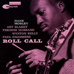 Hank Mobley, 'Roll call' (Blue Note, 1960)