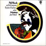 Phil Woods, 'At the Montreux Jazz Festival' (MGM, 1969)