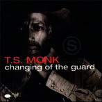 T.S. Monk, 'Changing of the guard' (Blue Note, 1993)