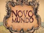 """Novela""""Novo Mundo"""": resumo dos próximos capítulos"""