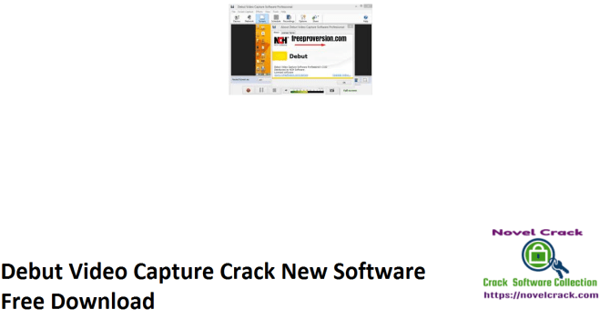Debut Video Capture Crack New Software Free Download