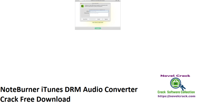NoteBurner iTunes DRM Audio Converter Crack Free Download