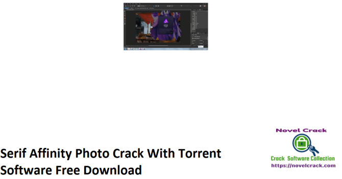 Serif Affinity Photo Crack With Torrent Software Free Download
