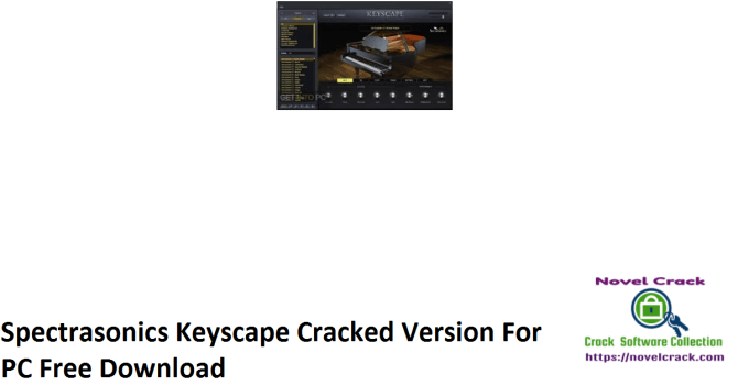 Spectrasonics Keyscape Cracked Version For PC Free Download