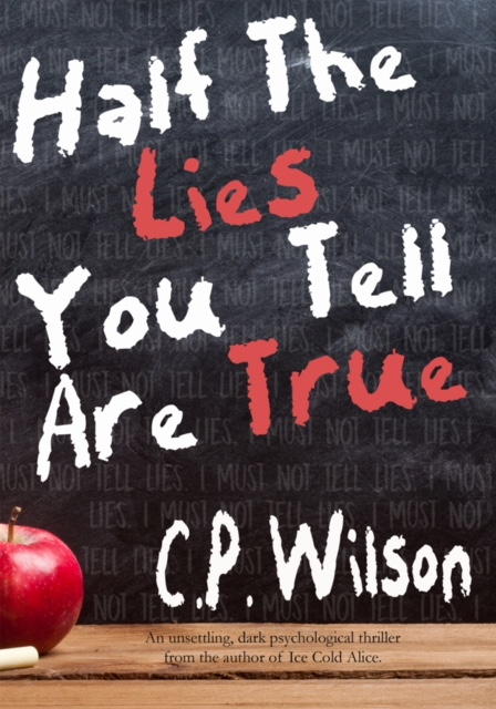 Blog Tour: Half The Lies You Tell Are True