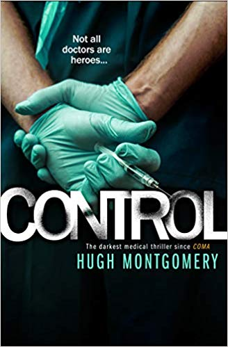 Control: a sexually charged medical thriller