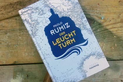 Paolo Rumiz - Der Leuchtturm
