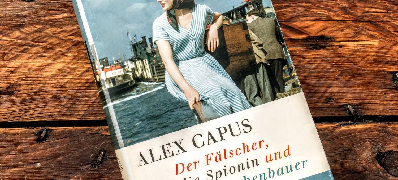 novelero_alex-capus_der-faelscher-die-spionin-und-der.bombenbauer