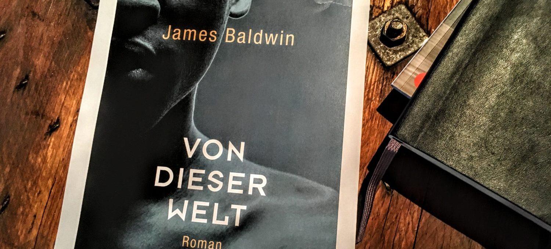 James Baldwin - Von dieser Welt