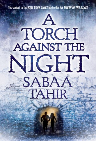 Review – A Torch Against the Night by Sabaa Tahir