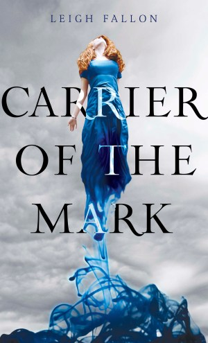 Review – Carrier of the Mark by Leigh Fallon