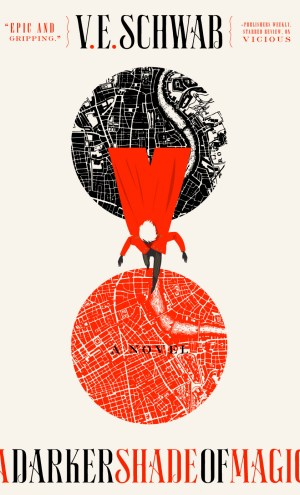 Review – A Darker Shade of Magic by V.E. Schwab