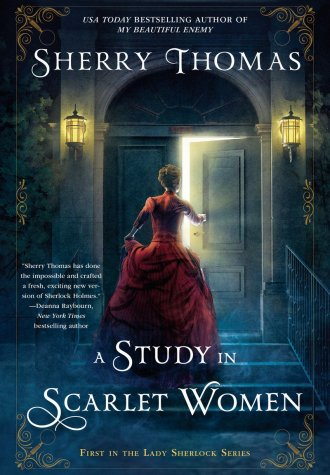 Review – A Study in Scarlet Women by Sherry Thomas