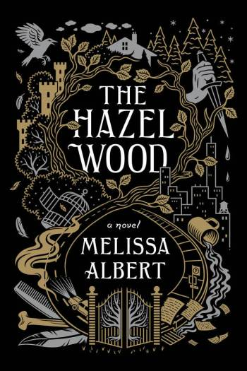 Review – The Hazel Wood by Melissa Albert