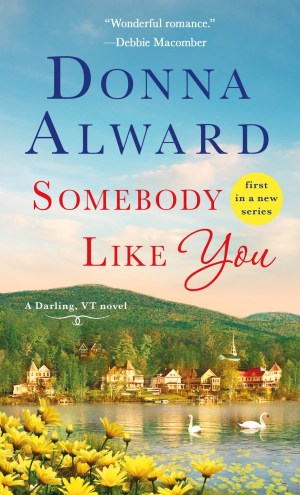 Review – Somebody Like You by Donna Alward
