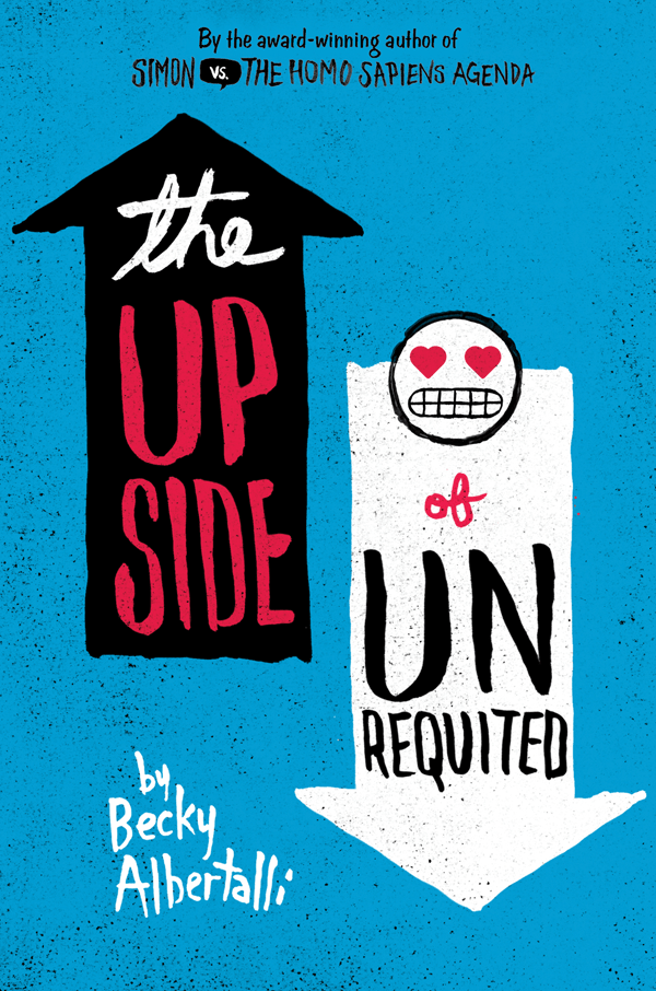 Review – The Upside of Unrequited by Becky Albertalli