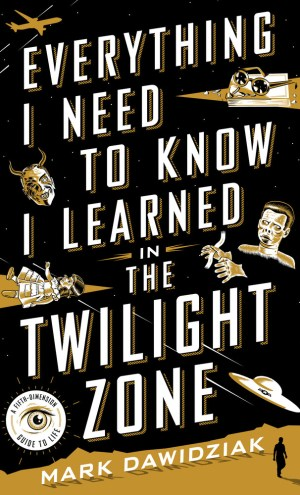 10 Lessons You Can Learn from The Twilight Zone