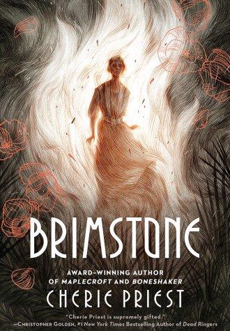 Mini Review – Brimstone by Cherie Priest