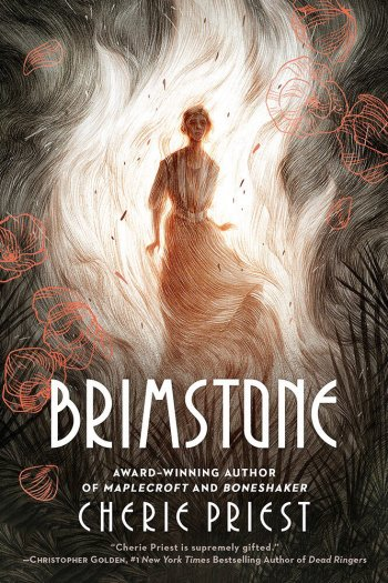 Mini Review – Brimstone by Cherie Priest