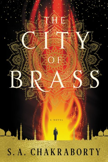 Review – The City of Brass by S.A. Chakraborty
