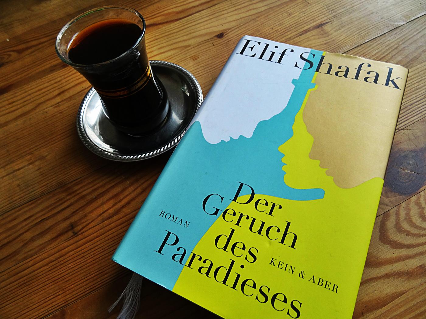 Elif Shafak – Der Geruch des Paradieses