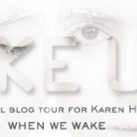 When We Wake by Karen Healy: Character Interview & Blog Tour Contest